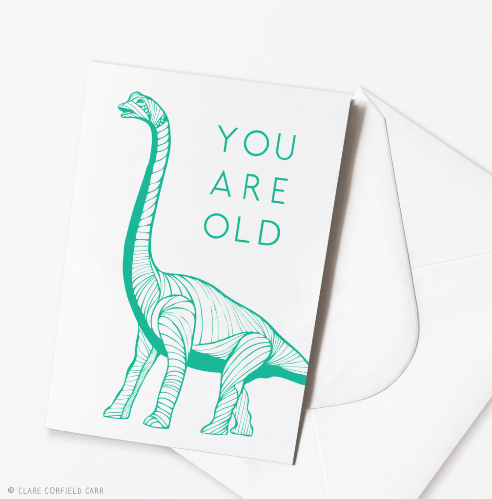 you are old funny dinosaur birthday card